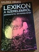 LEXIKON A SZERELEMBRŐL - SZERKESZTETTE DR. POPPER PÉTER