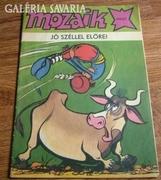 Mozaik 1985/7. JÓ SZÉLLEL ELŐRE!