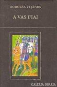 Kodolányi János: A vas fiai, 1. kötet 300 Ft