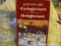 """Hatvany Lili """"Ételművészet életművészet"""" c. könyve"""