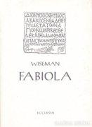 Wiseman: Fabiola 300 Ft