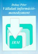 Dobay Péter: Vállalati információmenedzsment (ÚJ kötet