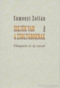 Sumonyi Zoltán: Idejük van a zsoltároknak (ÚJ kötet) 500 Ft
