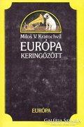 Milos V. Kratochvíl: Európa keringőzött 300 Ft