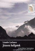 Léandre Lachance: Jézusra hallgatok (ÚJ kötet) 1300 Ft