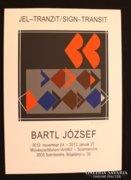 Bartl József: Jel-Tranzit-Absztrakt kompozíció
