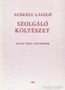 Székely László: Szolgáló költészet 500 Ft