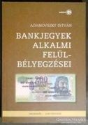 Adamovszky: Bankjegyek alkalmi felülbélyegzései