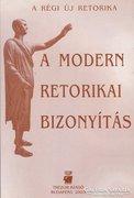 A modern retorikai bizonyítás (RITKA kötet) 1800 Ft