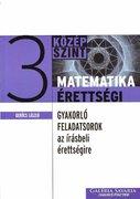 Gerőcs László: Matematika érettségi 3. (2000 Ft)