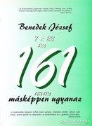 Benedek József: 7 x 23 az 161 azaz másképpen ugyanaz 2000 Ft