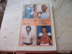 Bács-Kiskun megyei olimpiai krónika 1896-1995 eladó