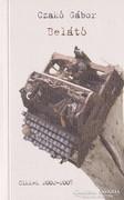 Czakó Gábor: Belátó (ÚJ és Dedikált kötet) 2200 Ft