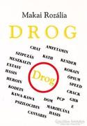 Makai Rozália: Drog (RITKA kötet) 1000 Ft