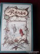 Ágnes WILLMS-WILDERMUTH : RENÉE német regény 1895