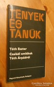 Tóth Eszter: családi emlékek Tóth Árpádról  Dedikált!