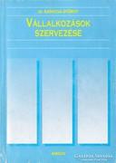 Dr. Kadocsa György: Vállalkozások szervezése (RITKA) 1500 Ft