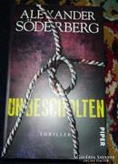 ALEXANDER SÖDERBERG : UNBESCHOLTEN - THRILLER - német nyelvű