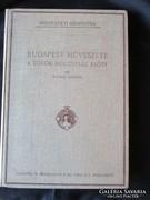 Divat Kornél BUDAPEST MŰVÉSZETE A TÖRÖK HÓDOLTSÁG ELŐT 1928