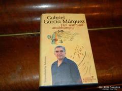 Gabiel Garcia Márquez : Frei sein und  unabhangig