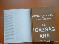 GENE HACKMEAN DANIEL LENIHAN: AZ IGAZSÁG ÁRA