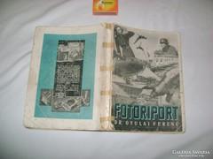 Dr. Gyulai Ferenc: Fotóriport - 1943 - könyv eladó