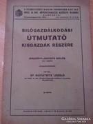 Silógazdálkodási útmutató kisgazdák részére 1941