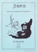 Jáspis szellemtudományi folyóirat 1992. 1-2. szám 500 Ft