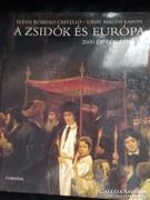 Zsidòk és Europa 2000 év története.Judaika.