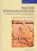 Magyar közigazgatási jog - Különös rész Európai Uniós kitekintéssel 500 Ft