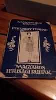 Magyaros ifjúsági ruhák 1935 dedikált példány!