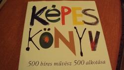 KÉPES KÖNYV---500 művész---500 alkotása. (művészettörténeti,áttekintő kiadvány)
