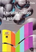 Olach Zoltán: A marketing szemlélete és gyakorlata 300 Ft