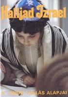 Halljad Izrael - A zsidó vallás alapjai 400 Ft