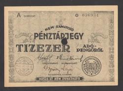 Tízezer pénztárjegy 1946. Érvénytelenített!! UNC!!  RITKA!!!