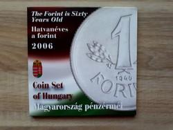 2006. évi Forgalmi sor (Hatvan éves a Forint) + Magyar Köztársaság Ezüst 1 Forint!!! PROOF