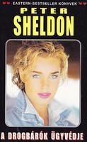 Peter Sheldon: A drogbárók ügyvédje (ÚJszerű kötet) 600 Ft