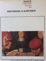 Bruegel l'Ancien XVI. századi festő összes alkotása művészeti album