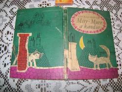 Csukás István: Mirr-Murr a kandúr - 1969 - mesekönyv, gyermek könyv
