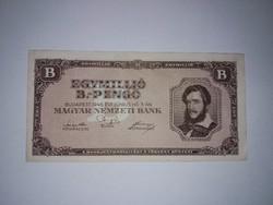 Egymillió B.-Pengő, 1946-os, A-UNC hajtatlan  bankjegy!