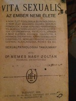 VITA SEXUALIS! Az ember nemi élete. 1925. Dr. Nemes Zoltán.