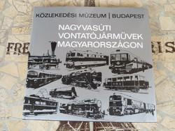 Nagyvasúti vontatójárművek magyarországon Dr.Czére Béla-Dr.Vaszkó Ákos Közlekedési Dokumentációs Vál