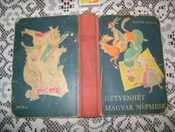 Lllyés Gyula: Hetvenhét magyar népmese - 1974