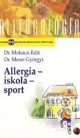 Dr. Mohácsi Edit, Dr. Mezei Györgyi: Allergia-iskola-sport 300 Ft