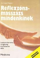 Dr. Franz Wagner: Reflexzóna-masszázs mindenkinek 300 Ft