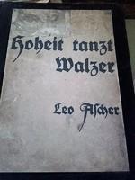 RÉGI KOTTA  -    Leo Ascher  Hoheit tanzt Walzer