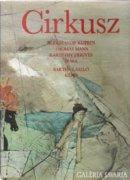 Cirkusz Bartha László 12 képével!