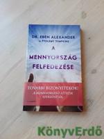 Dr. Eben Alexander: A mennyország felfedezése