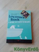 Lawrence Block: A betörő, aki eladta Ted Williamst