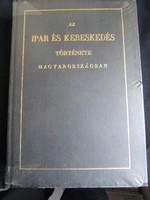 IPAR KERESKEDELEM HELYTÖRTÉNET TÖRTÉNELEM : Horváth M: Az ipar és kereskedés története Magyarország